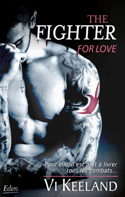 Couv The fighter : for love